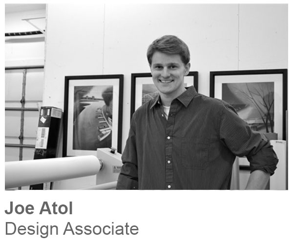 Joe Atol, Design Associate
