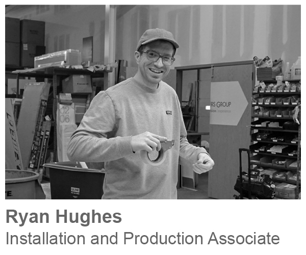 Ryan Hughes, Installation and Production Associate