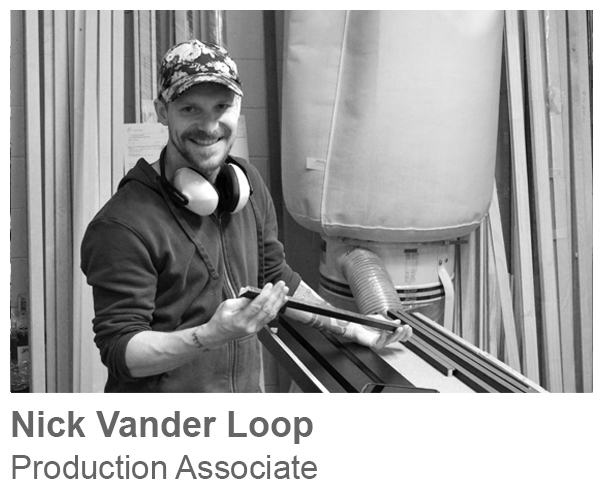 Nick Vander Loop, Production Associate